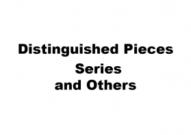 Distinguished Pieces series and others